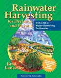 Rainwater Harvesting for Drylands and Beyond, Volume 2: Water Harvesting Earthworks