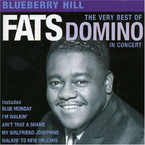 Fats Domino - Blueberry Hill: The Greatest Hits - Zortam Music