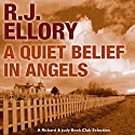 A Quiet Belief in Angels Audiobook by R J Ellory Narrated by Vincent Marzello