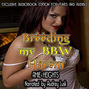 Breeding My BBW Harem Audiobook