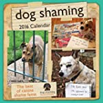 Dog Shaming 2016 Wall Calendar