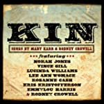 Kin - Songs By Mary Karr & Rodney Cro...