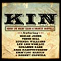 Kin: Songs by Mary Karr & Rodney Crowell