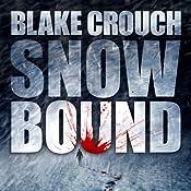 Snowbound | [Blake Crouch]