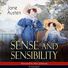 Sense and Sensibility Audiobook by Jane Austen Narrated by Alice Johnson