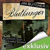 Bluthunger (Die dunklen Fälle des Harry Dresden 6) | Jim Butcher