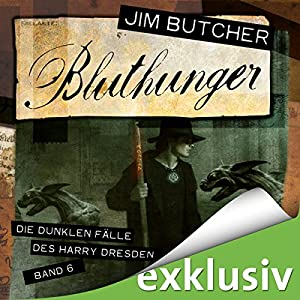 Bluthunger (Die dunklen Fälle des Harry Dresden 6) Audiobook