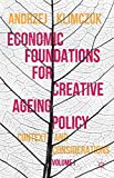 Economic Foundations for Creative Ageing...