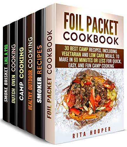 Outdoor Recipes for the Summer Box Set (6 in 1): Healthy, Easy and Quick Outdoor Recipes for Your Best Barbecue (Outdoor Cooking & Camping Cookbook) by Rita Hooper, Erica Shaw, Veronica Burke, Alison DiMarco, Rose Heller