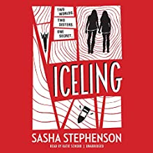 Iceling Audiobook by Sasha Stephenson Narrated by Katie Schorr