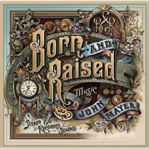 Born and Raised John Mayer Album on CD