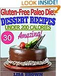 Gluten-Free Paleo Diet: Amazing Paleo...