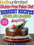 The Most Amazing Paleo Desserts UNDER...