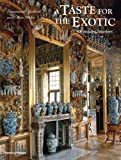 A Taste for the Exotic: Orientalist Interiors. by Emmanuelle Gaillard, Marc Walter
