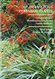 Herbaceous Perennial Plants: A Treatise on Their Identification, Culture and Garden Attributes