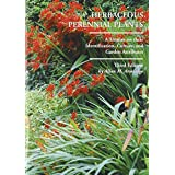Herbaceous Perennial Plants: A Treatise on Their Identification, Culture and Garden Attributes ~ Allan M. Armitage