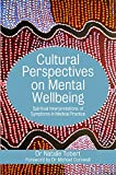 img - for Cultural Perspectives on Mental Wellbeing: Spiritual Interpretations of Symptoms in Medical Practice book / textbook / text book