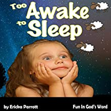 Too Awake to Sleep | Livre audio Auteur(s) : Ericka Parrott Narrateur(s) : Gayle Carlton