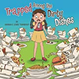 img - for Trapped Among the Dirty Dishes book / textbook / text book