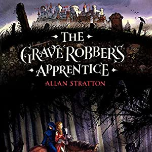 The Grave Robber's Apprentice Audiobook