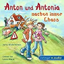 Anton und Antonia machen immer Chaos Audiobook by Juma Kliebenstein Narrated by Laura Maire