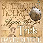 Sherlock Holmes and the Lyme Regis Trials | David Ruffle