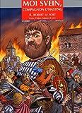 echange, troc Eriamel, Jean Marie Woehrel - Moi Svein, compagnon d'Hasting, Tome 4 : Robert le Fort, comte d'Anjou, seigneur de Loire
