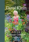 Carol Klein Life in a Cottage Garden