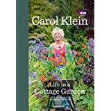 Life in a Cottage Gardenby Carol Klein