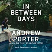 In Between Days | [Andrew Porter]