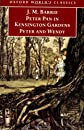 Peter Pan in Kensington Gardens  / Peter and Wendy (Oxford World&#39;s Classics)