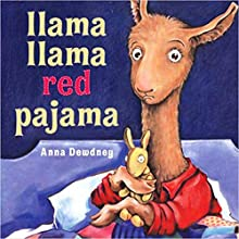 Llama, Llama Red Pajama Audiobook by Anna Dewdney Narrated by Bryan Kennedy