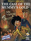 img - for Penny Arcade Volume 5: The Case Of The Mummy's Gold (v. 5) book / textbook / text book