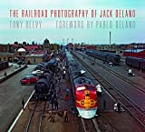 img - for The Railroad Photography of Jack Delano (Railroads Past and Present) by Reevy Tony (2015-11-09) Hardcover book / textbook / text book