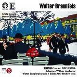 Walter Braunfels Piano Concerto & Schottische Phantasie