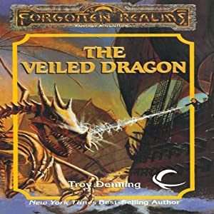The Veiled Dragon: Forgotten Realms: The Harpers, Book 12 | [Troy Denning]