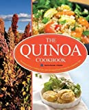 Quinoa Cookbook: Nutrition Facts, Cooking Tips, and 116 Superfood Recipes for a Healthy Diet