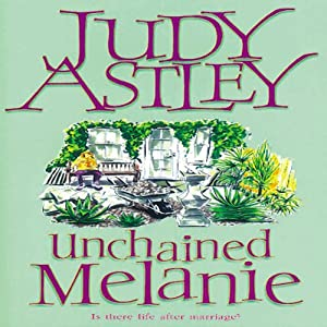 Unchained Melanie | [Judy Astley]