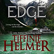 Edge | [Tiffinie Helmer]