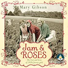 Jam and Roses (       UNABRIDGED) by Mary Gibson Narrated by Anne Dover