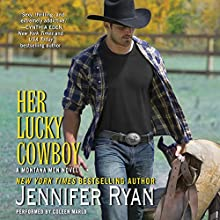 Her Lucky Cowboy: A Montana Men Novel, Book 3 (       UNABRIDGED) by Jennifer Ryan Narrated by Coleen Marlo