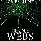 Deadly Webs: Trapped, Book 1 | James Hunt