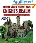 Build Your Own Lego Knights Realm: Th...