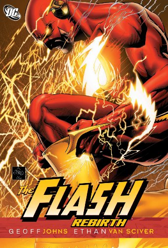 Download The Flash: Rebirth (The Flash: Rebirth series)