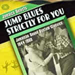 Jamaica Selects Jump Blues Strictly F...