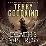 Death's Mistress: The Nicci Chronicles, Book 1 Audiobook by Terry Goodkind Narrated by Christina Traister