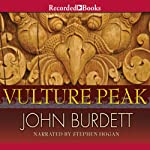 Vulture Peak (       UNABRIDGED) by John Burdett Narrated by Steven Hogan