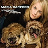 Unwanted Thoughts Syndrome ~ Maria Bamford