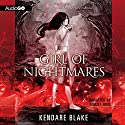 Girl of Nightmares: Anna Dressed in Blood, Book 2 Audiobook by Kendare Blake Narrated by August Ross
