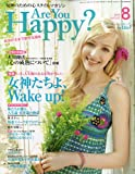Are You Happy? 2009年08月号[雑誌]